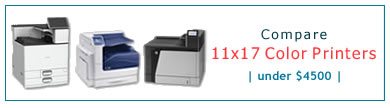 Compare 11x17 Color Laser Printers - Under $4500