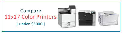 Compare 11x17 Color Laser Printers - Under $3000