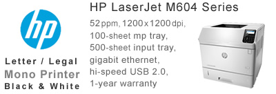 See Pricing for HP LaserJet M604 Series