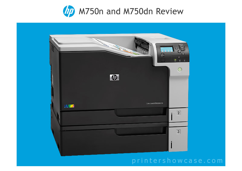 In Short The Hp Color Laserjet M750 Series Is Hewlett Packard S Tabloid Laser Printer For Small Office And Geared Towards Lower Volume Use
